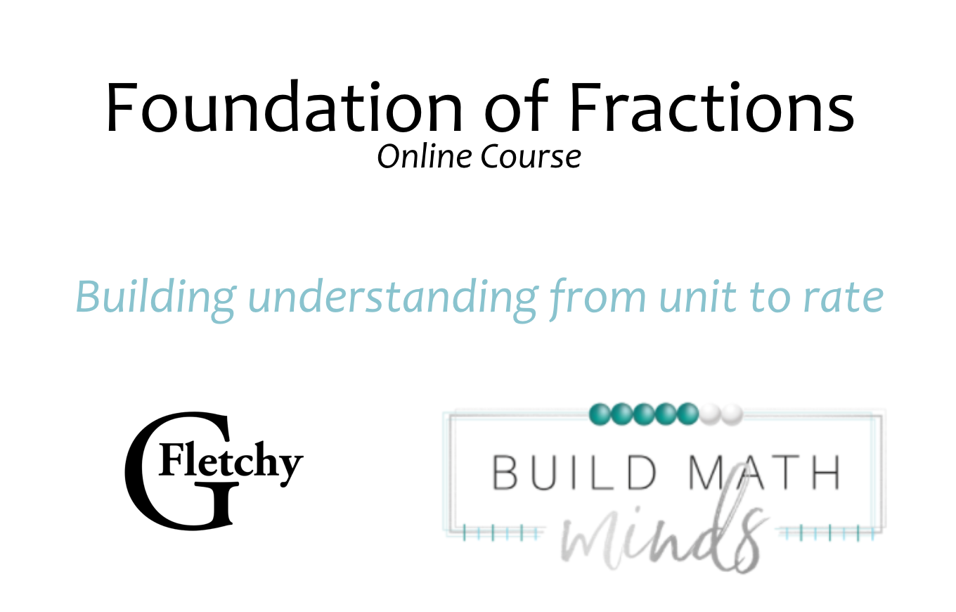 Foundations of Fractions Online Course